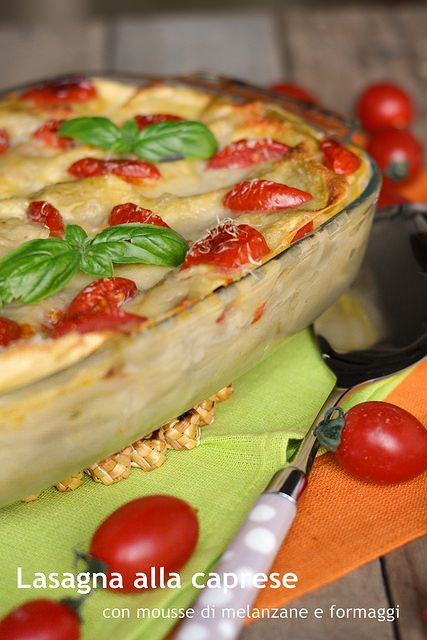 Lasagna alla caprese con mousse di melanzane e formaggi - caprese lasagna with eggplant and cheese mousse.