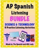 AP Spanish Listening Science & Technology - Test Prep BUNDLE