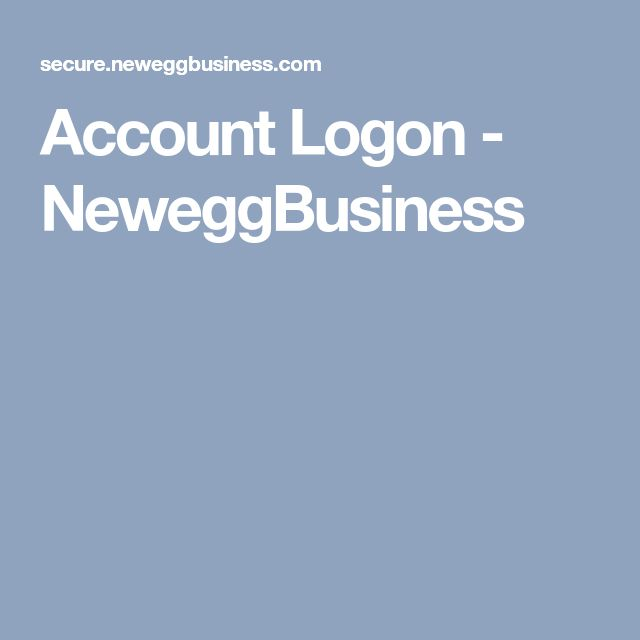 Account Logon - NeweggBusiness