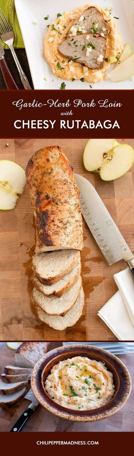 Baked Garlic and Herb Pork Loin with Cheesy-Garlic Rutabaga Mash. Served with sliced apples.