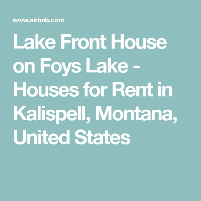 Lake Front House on Foys Lake - Houses for Rent in Kalispell, Montana, United States