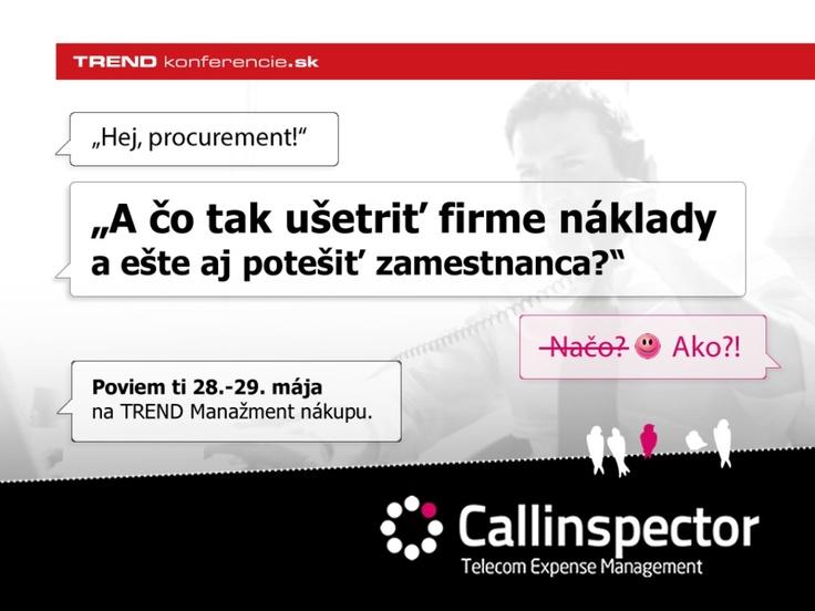 Ako ušetriť firme náklady a ešte aj potešiť zamestnanca? Callinspector prezentácia na TREND Manažment Nákupu 2013