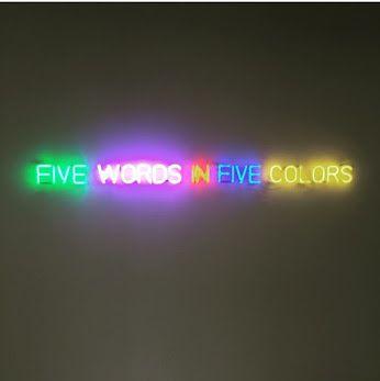 || Art BASEL ||  Title: Five Words In Five Colors Artist: Joseph Kosuth
