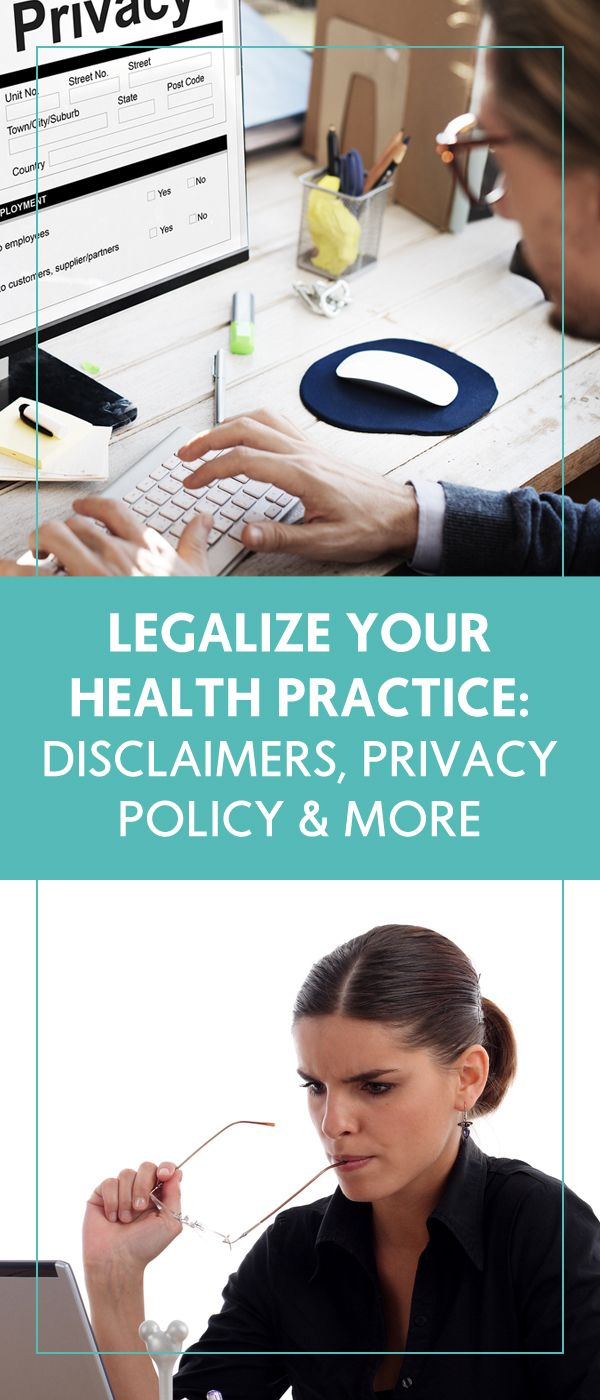 Legalize Your Health Practice: Disclaimers, Privacy Policy & More - The Wellness Business Hub