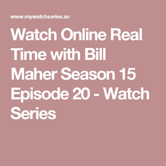Watch Online Real Time with Bill Maher Season 15 Episode 20 - Watch Series