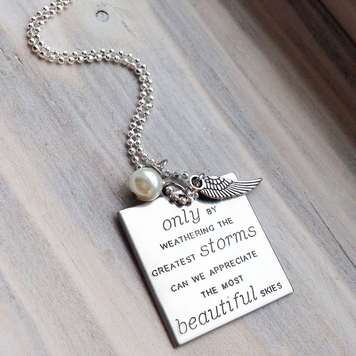 Only By Weathering The Greatest Storms - Rememberance Jewelry - Miscarriage Jewelry - Loss of a Loved One - Faith Jewelry
