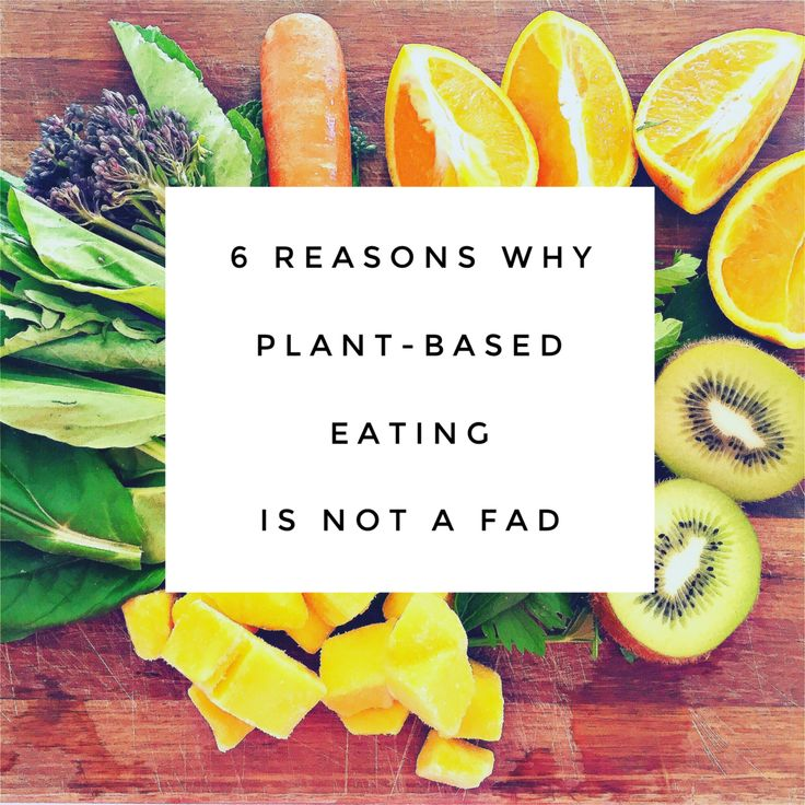 plant based eating not a fad
