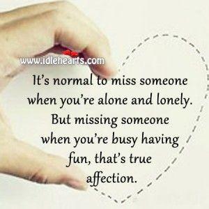 True affection.