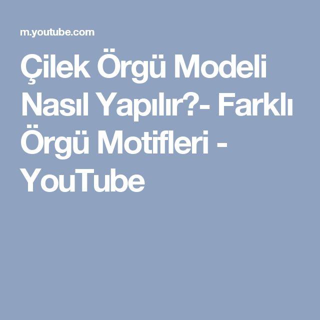 Çilek Örgü Modeli Nasıl Yapılır?- Farklı Örgü Motifleri - YouTube