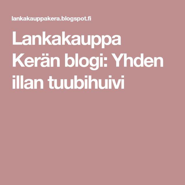 Lankakauppa Kerän blogi: Yhden illan tuubihuivi