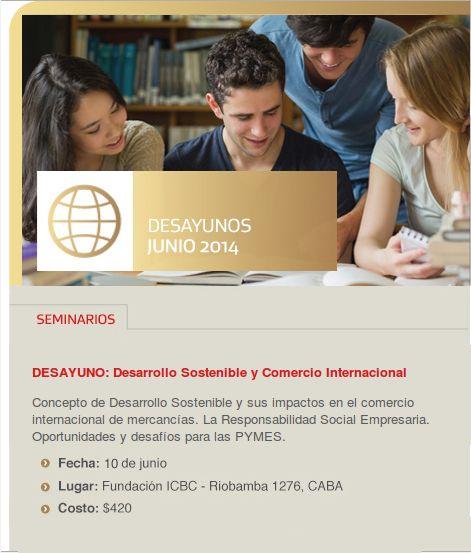 #SEMINARIO Concepto de Desarrollo Sostenible y sus impactos en el #comercio Internacional  http://quevasaestudiar.com/Fundación-ICBC-129/Desarrollo-Sostenible-5944