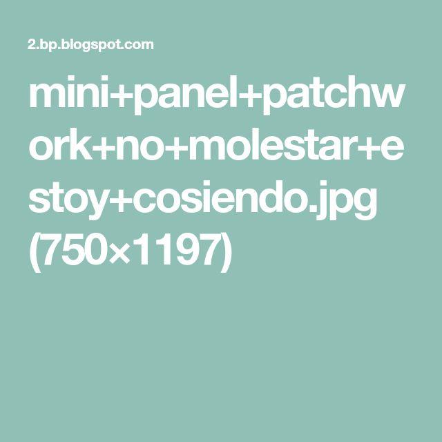 mini+panel+patchwork+no+molestar+estoy+cosiendo.jpg (750×1197)