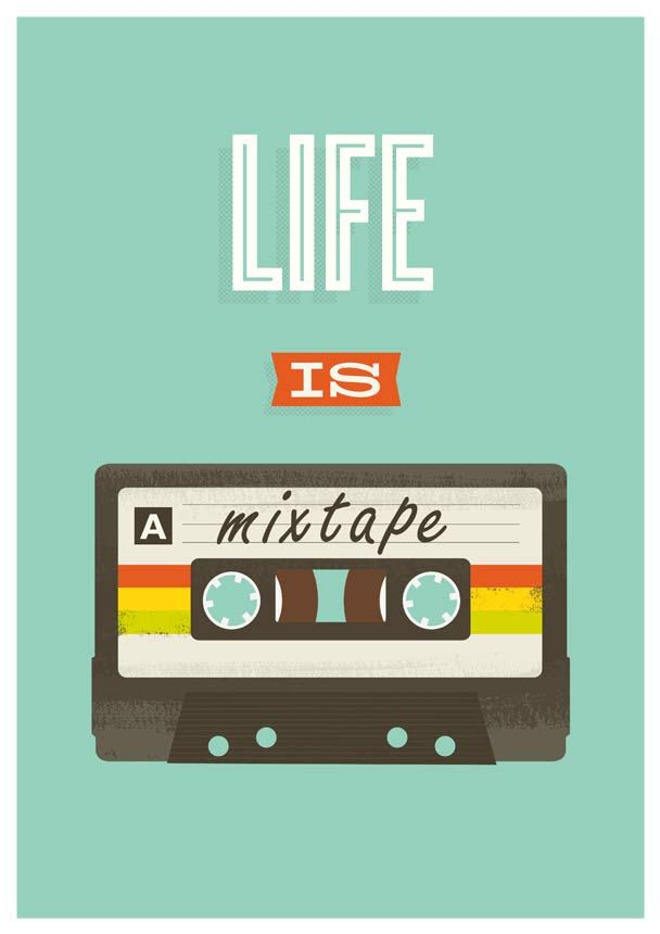 "Retro Quote print, pop art poster, 80s cassete, music, inspirational quote art, ""life is a mixtape"" 8 x 11. via Etsy."