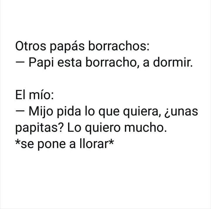 Pin De Mae Bustamante En Memes Borrachos Papi Borracho