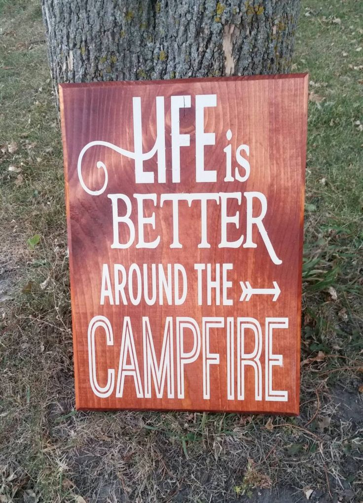 Life Is Better around the Campfire Wood Wall Art, Campfire Quote, Stained and Painted Sign, Quote Sign, Camping, Wall Decor by MyCountriCreations on Etsy