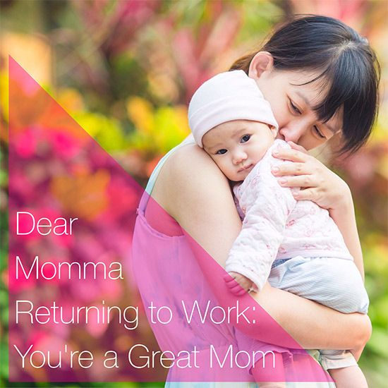 Dear Momma Returning to Work: You're A Great Mom by TheOKMomma The Ultimate Pinterest Party, Week 49