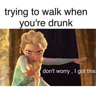 Because I'm drunk: | 22 Disney Memes That Will Make You Laugh Every Time                                                                                                                                                     More