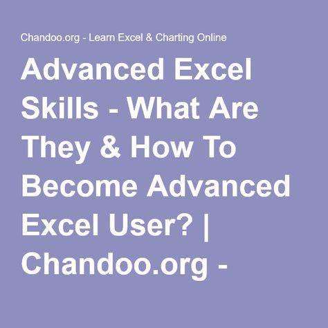 Advanced Excel Skills - What Are They & How To Become Advanced Excel User? | Chandoo.org - Learn Microsoft Excel Online