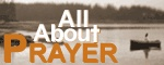 "Intercessory Prayer - What is it?  Intercessory prayer is prayer for others. An intercessor is one who takes the place of another or pleads another's case. One study Bible defines intercession as ""holy, believing, persevering prayer whereby someone pleads with God on behalf of another or others who desperately need God's intervention."""