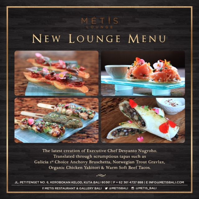 new #satisfaction for your tongue. #pleasure #lounge menu. #increase your #taste #level from this brand new menu #metis #bali #restaurant #bali #guide #balithisweek