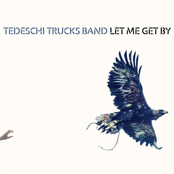 Tedeschi Trucks Band To Release New Album Let Me Get By, Songwriting, American Songwriter