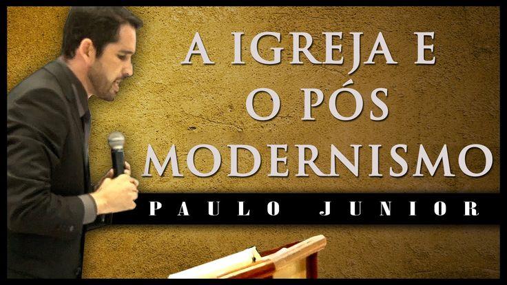 Assembléia de Deus Canaã (Fortaleza - CE) - A Igreja e o Pós Modernismo ...