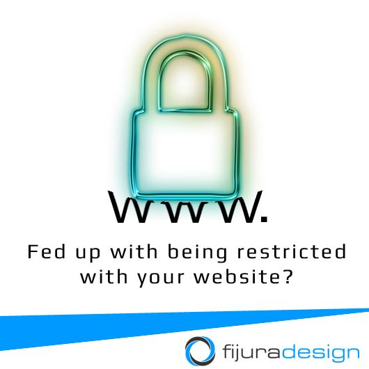 Fed up with being restricted by your website? #WebDesign #AdWords #SEO #Google #Remarketing