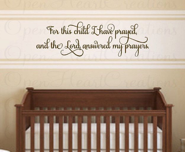 For This Child I Have Prayed Nursery Wall Decal Vinyl
