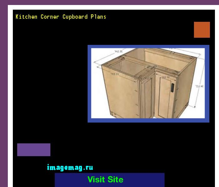 Kitchen Corner Cupboard Plans 191348 - The Best Image Search