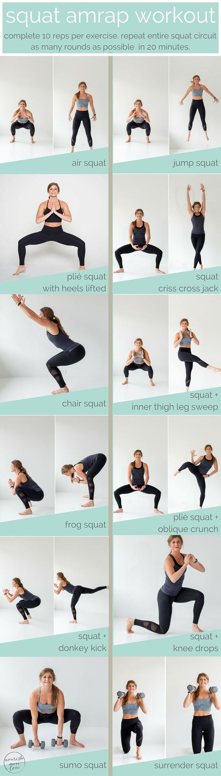 12 Squat Variations. Lower body routine, AMRAP workout. Tighten and tone legs, thighs, and butt for the summer booty you want. -- www.nourishmovelove.com