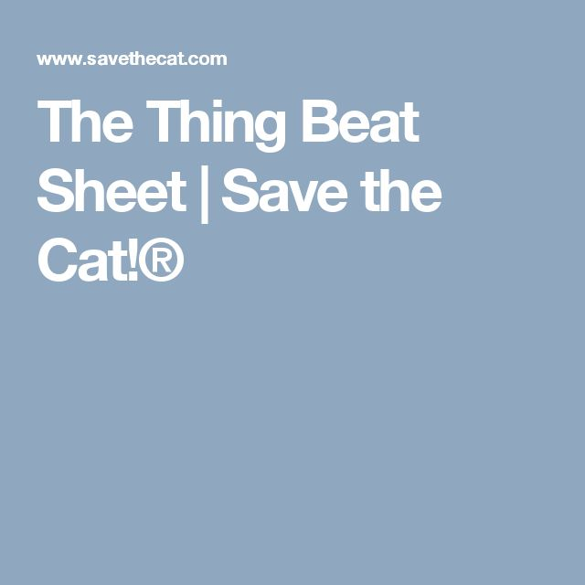 98 best writing tips beat sheets story structure by example the thing beat sheet save the cat fandeluxe Gallery