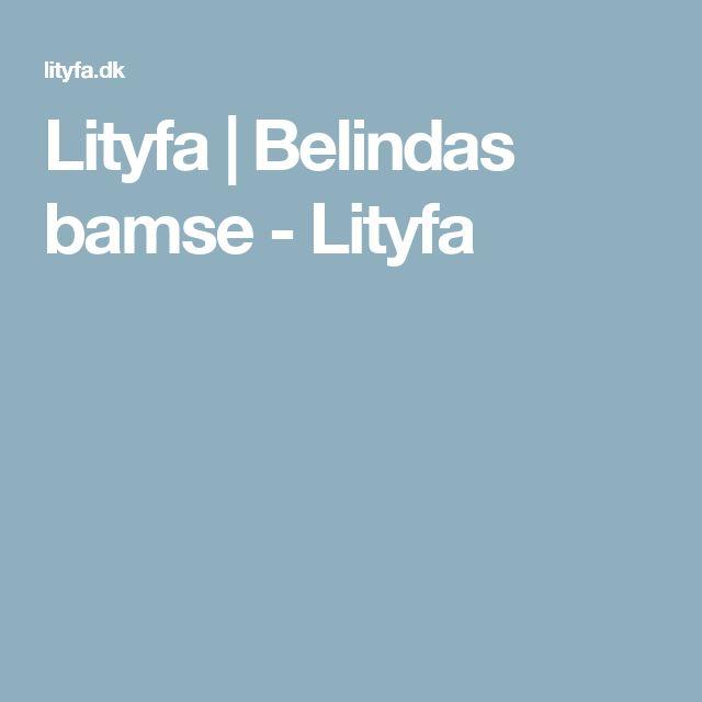 Lityfa | Belindas bamse - Lityfa