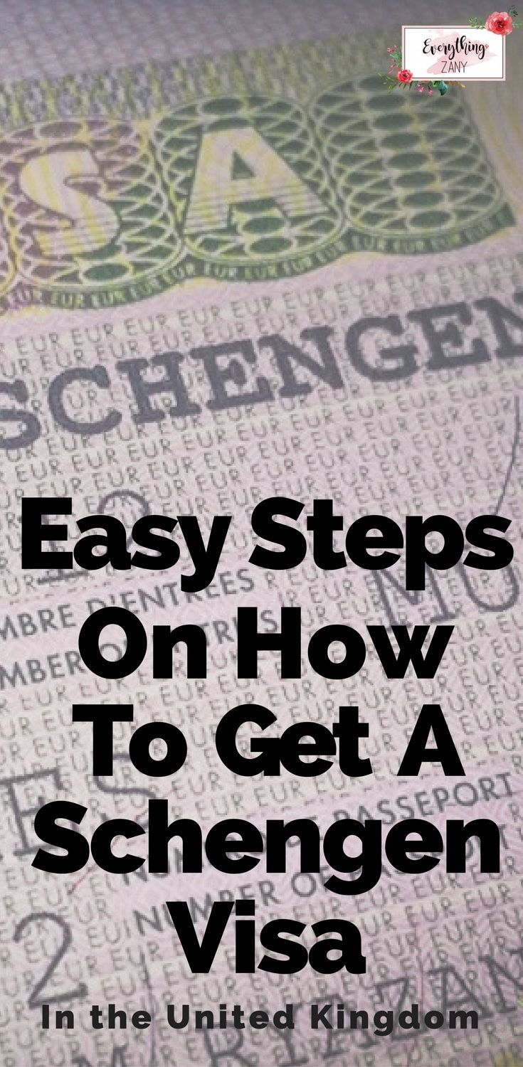 Easy Steps On How To Get A Schengen Visa (In the UK