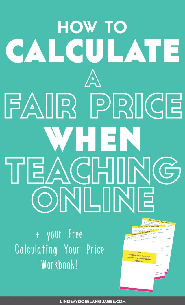 Here's my guide to calculate a fair price when teaching online - for both students AND you. Click through to read more and get your free workbook! >>