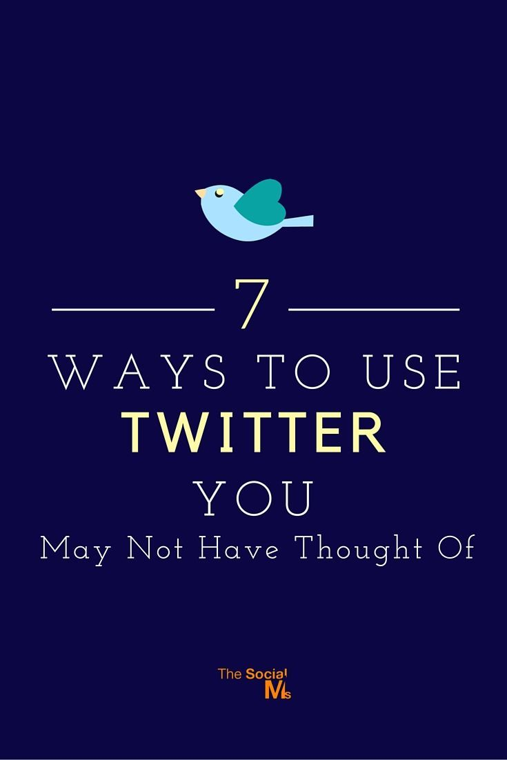 7 Ways To Use Twitter - http://blog.thesocialms.com/twitter-marketing-7-ways-twitter-you-not-thought-of/