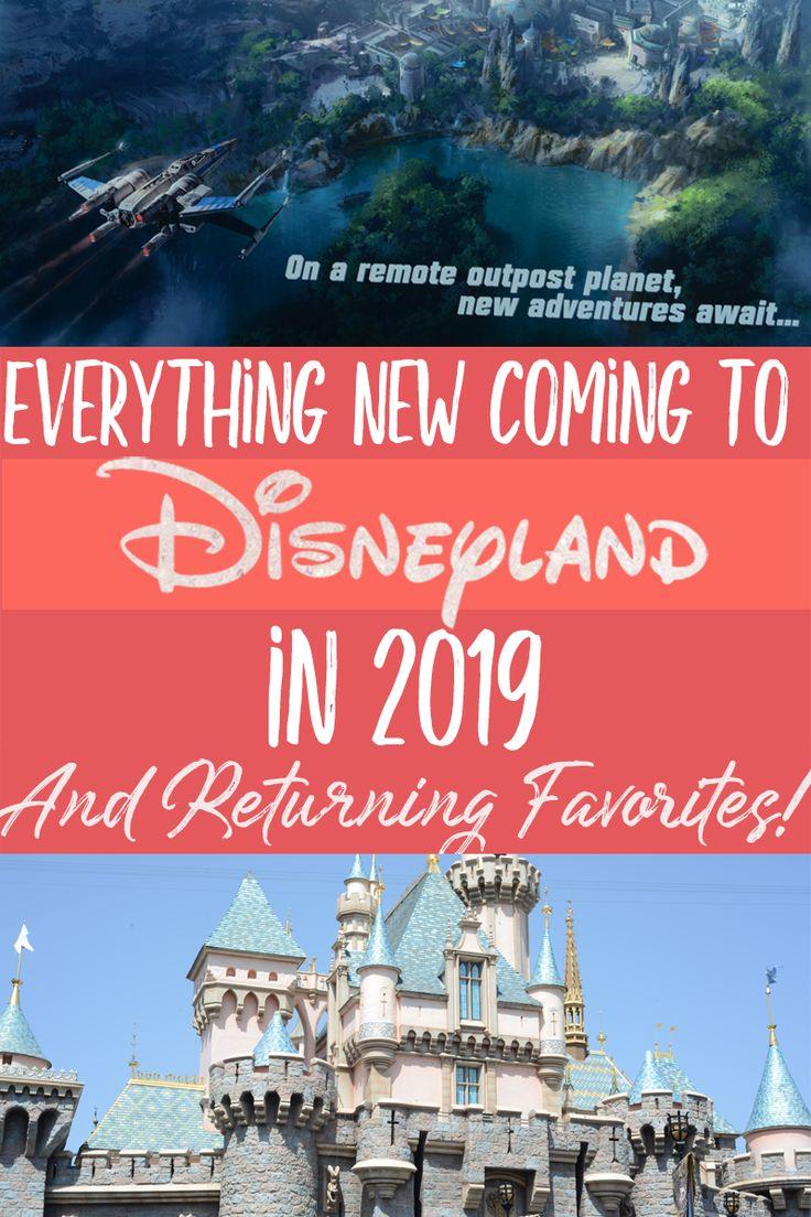 Alles neue kommt 2019 nach Disneyland und kehrt zu den Favoriten zurück