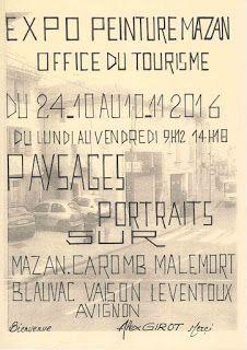 Expo Alex Girot Peinture Mazan Office du Tourisme 24 oct au 10 nov 2016... #Art #Artiste #Peinture #Exposition #Expo