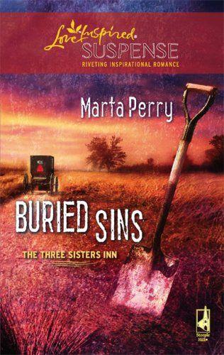 Buried Sins Three Sisters Inn Book 3 Steeple Hill Love Inspired Suspense