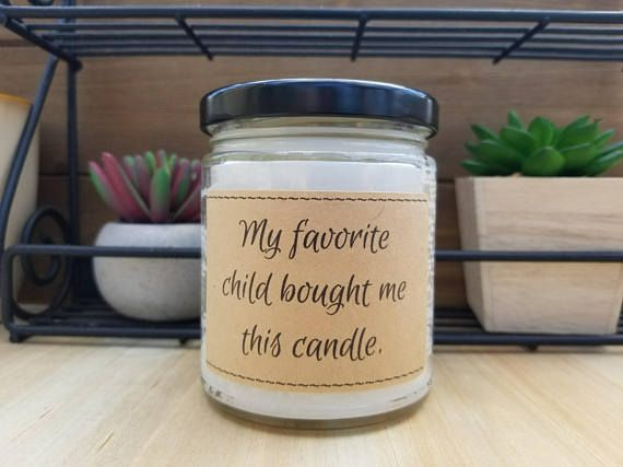 Check out this item in my Etsy shop https://www.etsy.com/listing/596013643/mothers-day-candle-favorite-child-gift