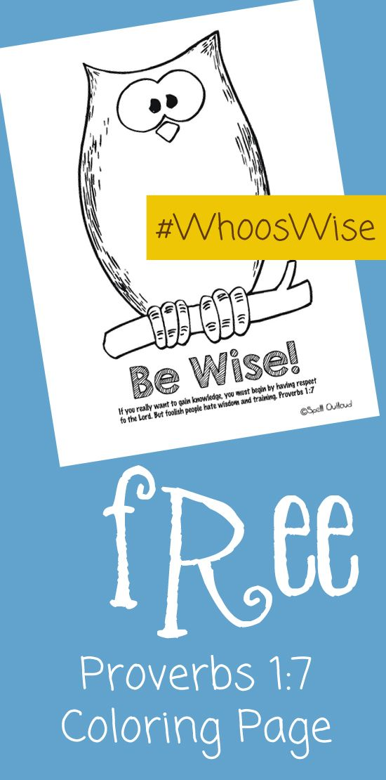 Free Printable Coloring Page of Proverbs 1:7 to go with the #whooswise series at ohAmanda.com // printable by SpellOutloud.com