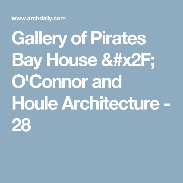 Gallery of Pirates Bay House / O'Connor and Houle Architecture - 28