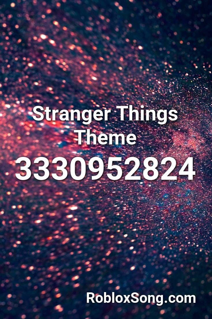 stranger things theme roblox id