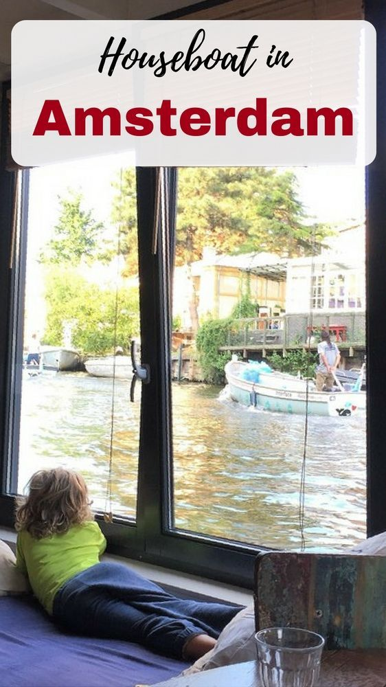 Rent a houseboat in Amsterdam with your family or friends - Where to Stay in Amsterdam for Every Budget