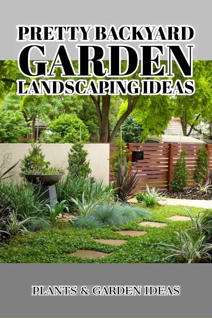 11 Pretty Backyard Garden Landscaping Ideas You Should See Backyard Garden Backyard Garden Landscape Garden Landscaping How to landscape a backyard garden