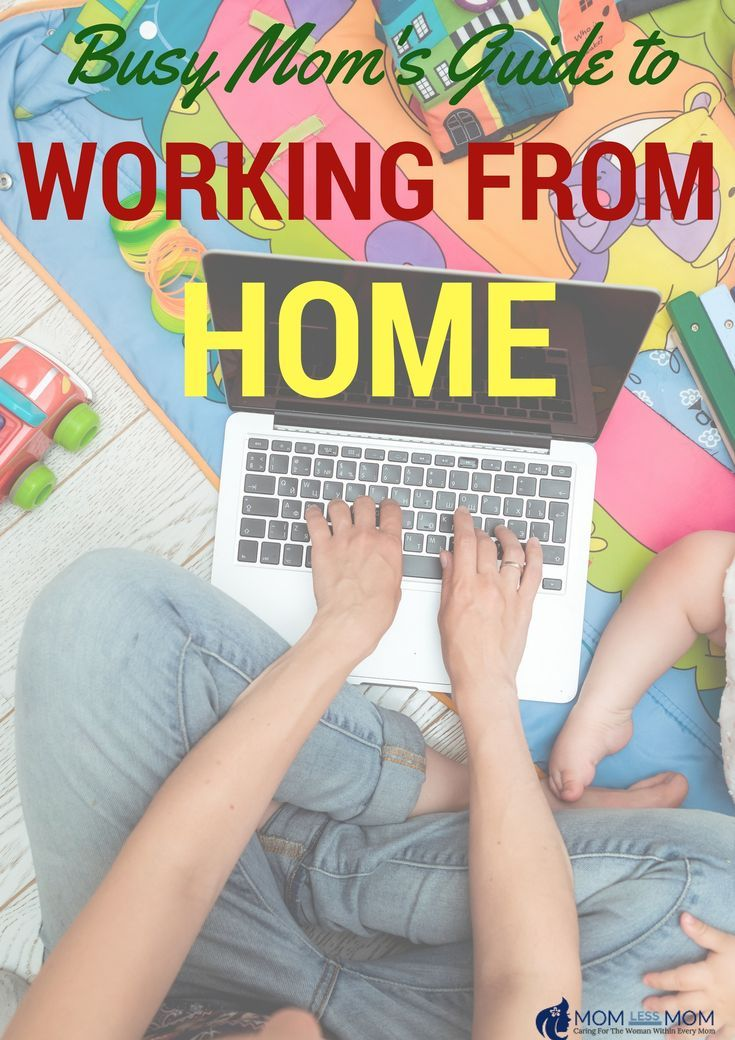 Tips and tricks to create a successful career working from home for a busy mom!