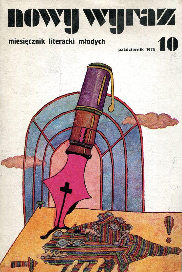 """""""Nowy wyraz. Miesięcznik literacki X"""" Edited by Jan Zdzisław Brudnicki Cover by Adam Myjak Published by Wydawnictwo Iskry 1973"""