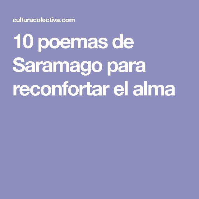 10 poemas de Saramago para reconfortar el alma