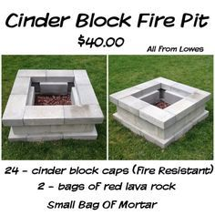 Cinder Block Fire Pit for just $40 28 cinder block caps (fire resistant) Small bag of mortar 2 bags of lava rock! Wa-la! :) All purchased from lowes. Took about 3 hours total ( would have been faster but our ground wasn't level) by Bishop Harrison