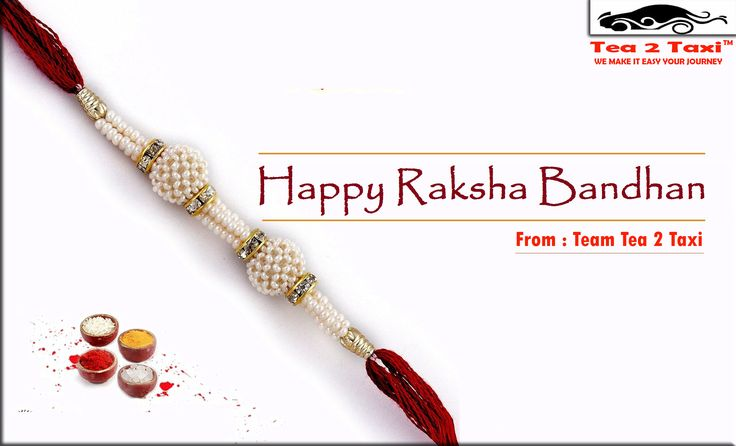 "Wishing you a happy ""RAKSHABANDHAN""...!! From team : TEA 2 TAXI"