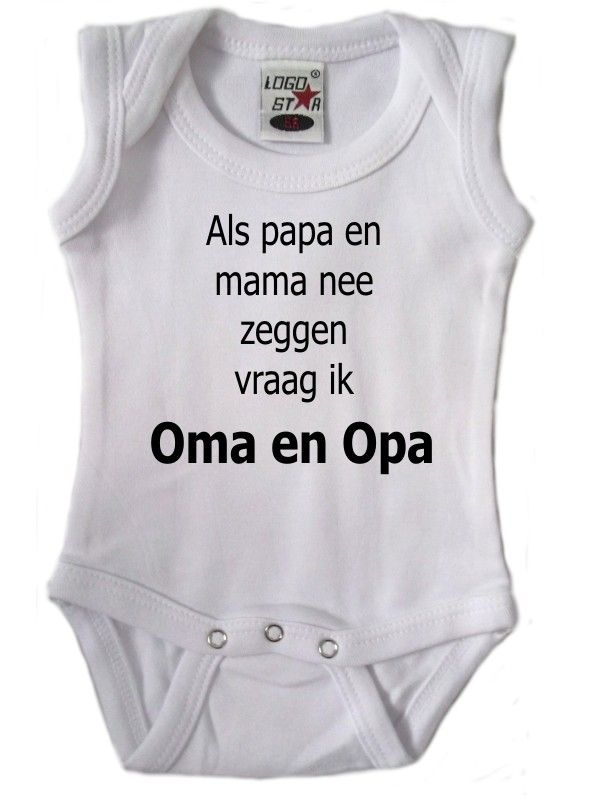 Romper Tekst : Als Papa Mama Nee Zeggen Vraag Ik Opa.en Oma Fun Kindershirts - Rompers - Slabbetjes Rompers Tekst Carnaval Feestartikelen Go...